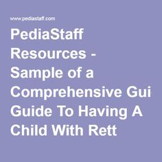 PediaStaff Resources - Sample of a Comprehensive Guide To Having A Child With Rett Syndrome In The School Setting
