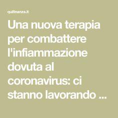 Una nuova terapia per combattere l'infiammazione dovuta al coronavirus: ci stanno lavorando due scienziati italiani. Cos, Science, Literature, Kunst