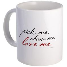Pick Me. Choose Me. Love Me. Meredith Grey/Grey's Anatomy Mug