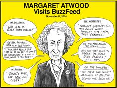 Legendary novelist Margaret Atwood visited BuzzFeed  to discuss her new short story collection Stone Mattress . She also fired off a bunch of great zingers.