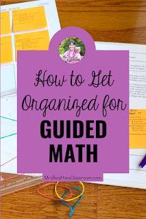 How to Get Organized for Guided Math Classroom Resources, Math Resources, Math Activities, Teaching Strategies, Teaching Math, Primary Maths, Guided Math, Teacher Hacks, Elementary Teacher
