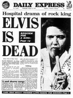 British newspaper the Daily Express reports on the death of Elvis Presley. Newspaper Front Pages, Old Newspaper, Newspaper Article, Elvis Memorabilia, Elvis Presley Photos, Elvis Presley Funeral, Newspaper Headlines, Elvis And Priscilla, World History