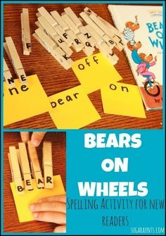 "Sight word and fine motor spelling activity for beginner readers.  This activity is inspired by the book ""Bears On Wheels"" by Stan Berenstain.  Activity by Sugar Aunts."