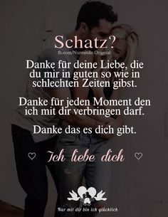 Danke das du immer da bist😊 Ich Liebe Dich Thank you that you are always there😊 I love you One Love Quotes, Romantic Quotes For Boyfriend, Lesbian Love Quotes, Live Quotes For Him, Funny Romantic Quotes, Deep Quotes About Love, Positive Quotes For Life, Boyfriend Quotes, Inspirational Bible Quotes