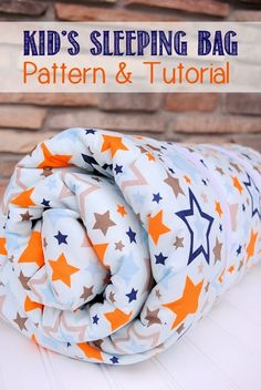 DIY Kid's Sleeping Bag Tutorial