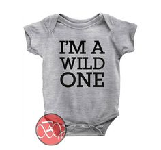 I'm a Wild One Baby Onesie //Price: $13.75    #clothing #shirt #tshirt #tees #tee #graphictee #dtg #bigvero #OnSell #Trends #outfit #OutfitOutTheDay #OutfitDay