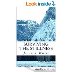 Surviving the Stillness (The Seasons of Healing Series Book 1)- by Jessica White. When winter comes early to the foothills of western Montana, siblings Abigail and Samuel Morgan must seek refuge in a Catholic orphanage. When Abigail's health fails, her life is put in the hands of Dr. Mason and his son Matthew. Together they must stop running from the tragedies of their pasts and rely on one another, and God, to find healing for their wounds.
