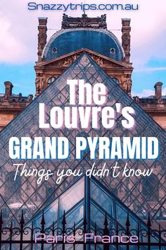 Unbelievable Louvre Pyramid Facts You Didn't Know - The Pyramid was hated at first, find out why and more interesting things about the geometric structure in the middle of Paris. #louvrepyramid #grandpyramidlouvre #inversedpyramid #parispyramids #louvremuseum #louvrefacts #snazzytrips Pyramids Of Giza, Europe Travel Guide, Travel Guides, Travel Destinations, Budget Travel, Paris Travel, France Travel, Globe Travel, Destinations