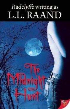 The Midnight Hunt (Midnight Hunters Series) by L. L. Raand. $12.71. Publication: March 16, 2010. Series - Midnight Hunters Series. Author: L. L. Raand. Publisher: Bold Strokes Books (March 16, 2010)