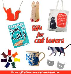 Gifts for cat lovers - handmade Christmas gift guide  Links to all items are here - http://sayitsays.blogspot.co.uk/2013/11/gifts-for-cat-lovers.html
