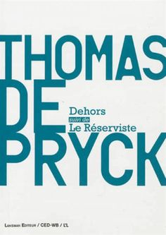 Dehors ; Le réserviste / Thomas Depryck Carnières-Morlanwelz : Lansman, D.L. 2013