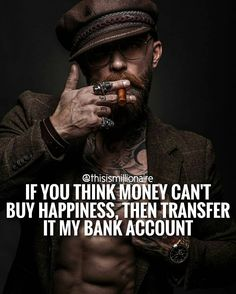 Inspirational Shirt Club- Inspirational shirts and Posters Men Quotes, People Quotes, Wisdom Quotes, True Quotes, Motivational Quotes, Inspirational Quotes, Financial Quotes, Money Cant Buy Happiness, Gentleman Quotes