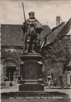 Jena, Statue Of Liberty, Vintage Photos, Germany, History, Weimar, Erfurt, Fraternity, Beautiful Landscapes