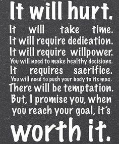 It will hurt.... It's worth it.