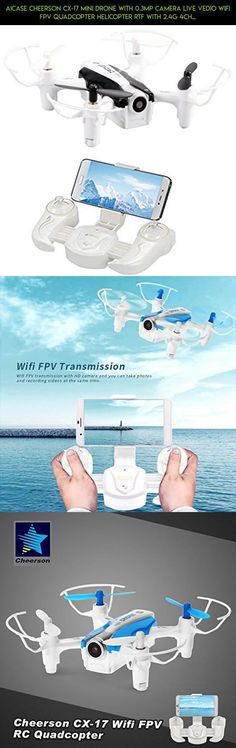 AICase Cheerson CX-17 Mini Drone with 0.3MP Camera Live Vedio Wifi FPV Quadcopter Helicopter RTF with 2.4G 4CH 6-Axis Gyro RC G-Sensor Selfie RC Quad Copter - Black/white #plans #tech #case #kit #technology #drone #camera #racing #products #fpv #realacc #drone #gadgets #shopping #parts #phantom3droneproducts