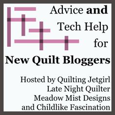 2015 New Bloggers Blog Hop – Late Night Quilter