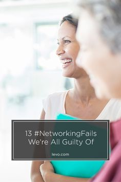 Check out these networking mistakes we are all guilty of