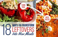 18 Ways To Transform Leftovers Into New Meals