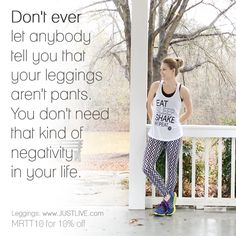 Leggings by www.JUSTLIVE.com - use code MRTT10 for 10% off 10 Off, Running Away, Fitness Fashion, Fitness Tips, Leggings Are Not Pants, Told You So, Let It Be, Workout, Mom