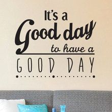 Sticker Texte it's a good day - Decoration Citation positive - Gali Art Stickers Design, Good Day, Best Quotes, Inspirational Quotes, Nice Sayings, Art, Paintings, Citation Vie, Wall Art