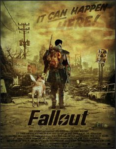 Fallout Movie Poster (Fan-Made) by *jarredspekter on deviantART Fallout Movie, Fallout 4 Poster, Fallout Cosplay, Fallout Game, Fallout New Vegas, Video Game Movies, Video Games, Fallout 4 Secrets, Vault Dweller