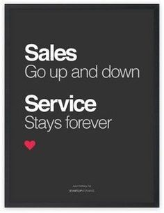 start home business, where to start business, what do i need to start an online business - Poster Sales go up and down, service stays forever #business #entrepreneur