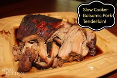 Slow Cooker Balsamic Glazed Pork Tenderloins-- so delicious