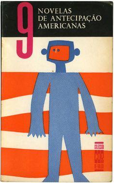 9 Novelas de antecipação americanas, Estúdios Cor, design Miguel Flávio, 1964  Robô-macaco? Procurar!