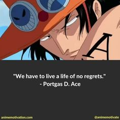 Anime Quotes About Life, Sad Anime Quotes, Anime Life, Anime D, Manga Anime One Piece, One Piece Ace, One Piece Comic, Work Motivational Quotes, Inspirational Quotes