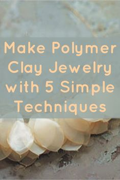 awesome Learn how to make polymer clay jewelry with 5 simple techniques and check out re... by post_link
