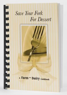 Buy some of Farm and Dairy's readers' favorite recipes with our cookbook. Only $7.95 !