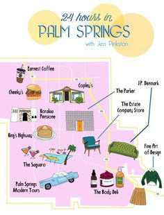 24 Hours in Palm Springs || A Guide: Where to stay, Where to eat, and where to shop all in Palm Springs (cute illustrated map by Megan Roy)