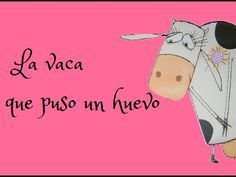 La vaca que puso un huevo - videocuento - YouTube Spanish Class, Spanish Lessons, Teaching Spanish, Reading Library, Library Books, Cooperative Learning, Kids Learning, Education English, Too Cool For School
