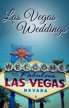 Las Vegas Weddings - Have anything you could wish for.