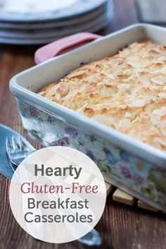 Gluten-free breakfast casseroles that are hearty enough for dinner