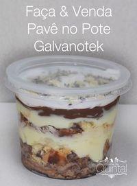 Venha aprender a fazer um delicioso Pavê no Pote! Para vender e faturar!!! Tem indicação de embalagem e cálculo de custo. Só na Cozinha do Quintal, o blog de quem faz comida para vender =)
