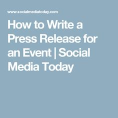How to Write a Press Release for an Event Writing A Press Release, Work For Hire, Fundraising Events, Social Events, Get The Job, Non Profit, Charity, Social Media, Content
