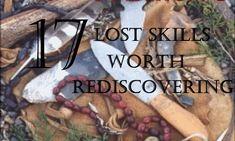 17 LOST SKILLS WORTH REDISCOVERING