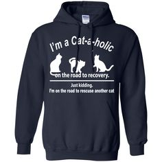 Cat Shirts Cat-a-holic On Road To Rescue Another Cat T-Shirts Hoodies Sweatshirts Cat Shirts Cat-a-holic On Road To Rescue Another Cat T-Shirts Hoodies Sweatshi