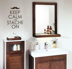 I need this in our bathroom!!!!  Keep Calm and Stache On  Vinyl Wall Art  FREE by showcase66, $17.50