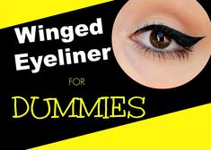 Winged Eyeliner for Dummies