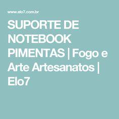 SUPORTE DE NOTEBOOK PIMENTAS | Fogo e Arte Artesanatos | Elo7