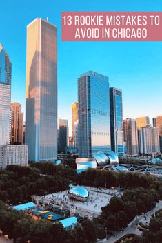 13 Rookie Mistakes to Avoid in Chicago