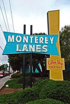 Monterey Lanes....Monterey, California