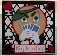 King for a Day by tlfrank - Cards and Paper Crafts at Splitcoaststampers