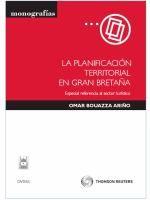 La planificación territorial en Gran Bretaña : especial referencia al sector turístico / Omar Bouazza Ariño