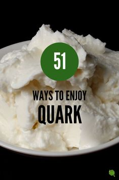 How to Use Quark - 51 Delicious Ideas -