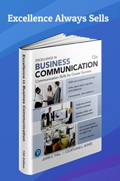 Excellence in Business Communication, 13th Edition, includes full coverage of artificial intelligence and smart technologies throughout the book, and mobile communication in every chapter. You'll also find an unmatched portfolio of business communication exhibits. Career Success, Communication Skills, Artificial Intelligence, Textbook, Texts, Teaching, Writing, Smart Technologies, Gallery