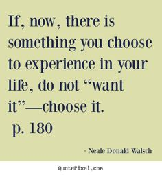 """Today is the day to make the choice to start taking steps (small steps are fine!) toward your dreams. Dare to dream, believe in yourself, and take that first step. Today. You got this. -DCT; """"If, now, there is something you choose to experience in your li fat burning quotes"""