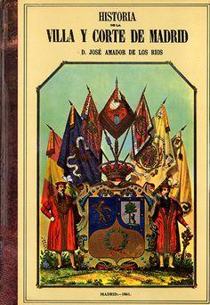 Amador de los Ríos, José (1978). Historia de la villa y corte de Madrid. Madrid: Ábaco. (Obra original publicada entre 1861-1864). Sign. 946.0 M AMA. Catálogo UPM: http://marte.biblioteca.upm.es/uhtbin/cgisirsi/x/y/0/05?searchdata1=84-85226-10-0{020}